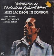 Milt Jackson - Memories Of Thelonoius Sphere Monk - Milt Jackson In London