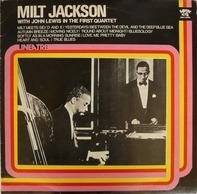 Milt Jackson With John Lewis - In The First Quartet