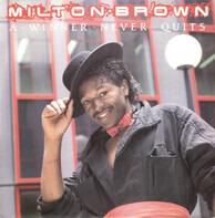 Milton Brown - A Winner Never Quits