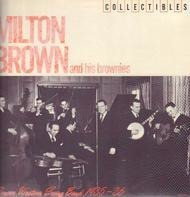 Milton Brown And His Brownies - Pioneer Western Swing Band 1935-36