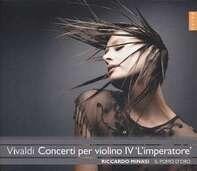 MINASI,RICCARDO/IL POMO D'ORO - Concerti per violino IV 'L'imperatore'