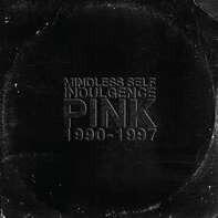 Mindless Self Indulgence - Pink (2x12' 45rpm & Mp3code)