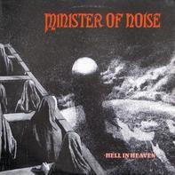 Minister Of Noise - Hell In Heaven