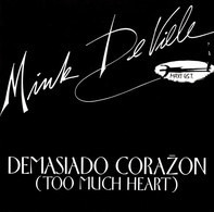 Mink DeVille - Demasiado Corazon (Too Much Heart)