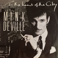Mink DeVille - In The Heart Of The City