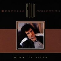 Mink Deville - Premium Gold Collection