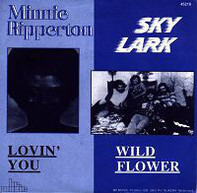 Minnie Riperton / Skylark - Lovin' You / Wildflower