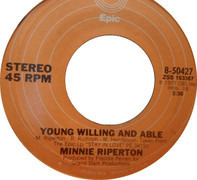 Minnie Riperton - Young Willing And Able
