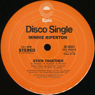 Minnie Riperton - Stick Together / Young Willing And Able