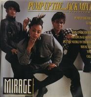 Mirage - Pump Up The...Jack Mix V