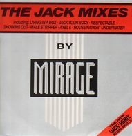 Mirage - The Jack Mixes
