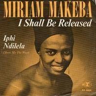Miriam Makeba - I Shall Be Released