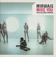 Mirwais Featuring Craig Wedren - Miss You