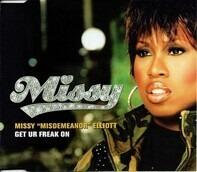Missy 'Misdemeanor' Elliott - Get Ur Freak On