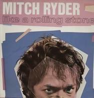Mitch Ryder - Like A Rolling Stone