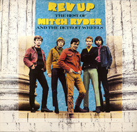 Mitch Ryder & The Detroit Wheels - Rev Up - The Best Of