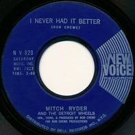 Mitch Ryder & The Detroit Wheels - Sock It To Me - Baby!