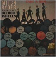 Mitch Ryder & The Detroit Wheels - Take A Ride...