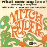 Mitch Ryder - What Now My Love EP