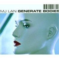 MJ Lan - Generate Bodies