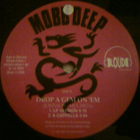 Mobb Deep - Drop A Gem On Em