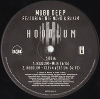 Mobb Deep Featuring Big Noyd And Rakim - Hoodlum