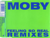 Moby - Feeling So Real (Remixes)