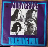 Moby Grape - Trucking Man