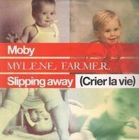 Moby / Mylène Farmer - Slipping Away (Crier La Vie)