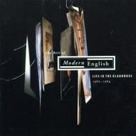 Modern English - Life In A Gladhouse...Best of