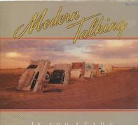 Modern Talking - In 100 Years ...