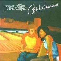 Modjo - Chillin' (Revisited)