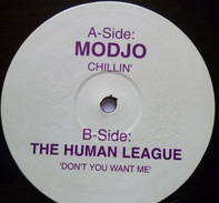 Modjo, The Human League - Chillin' / Don't You Want Me