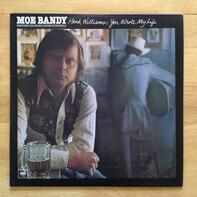 Moe Bandy - Hank Williams, You Wrote My Life