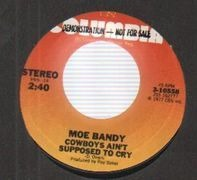 Moe Bandy - Cowboys Ain't Supposed to Cry