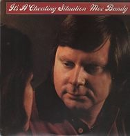 Moe Bandy - It's a Cheating Situation