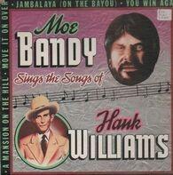 Moe Bandy - Sings the Songs of Hank Williams