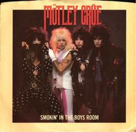 Mötley Crüe - Smokin' In The Boys Room