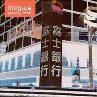 Mogwai - Mogwai Young Team
