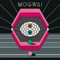 Mogwai - Rave Tapes -Box-
