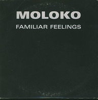 Moloko - Familiar Feelings