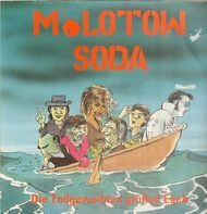 Molotow Soda - Die Todgeweihten Grüßen Euch