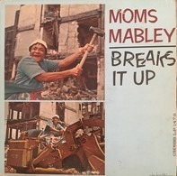 Moms Mabley - Moms Mabley Breaks It Up