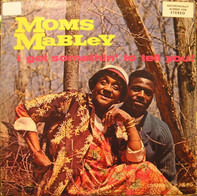 Moms Mabley - I Got Somethin' to Tell You!