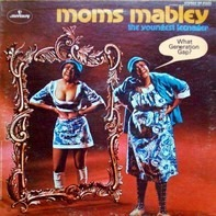 Moms Mabley - The Youngest Teenager