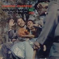 Moms Mabley - Young Men, Si' Old Men, No