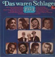 Mona Baptiste, Rene Carol, Caterina Valente, Bully Buhlan ua - das waren Schlager - 1954