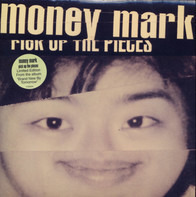 Money Mark - Pick Up The Pieces