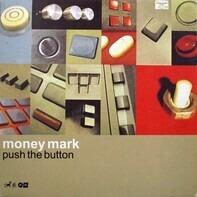 Money Mark - Push the Button