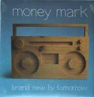 Money Mark - Brand New by Tomorrow